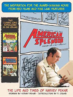 American Splendor: The Life And Times Of Harvey Pekar (Paperback)