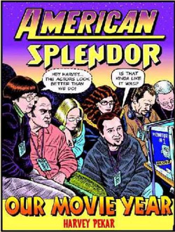 Our Movie Year: American Splendor (Paperback)